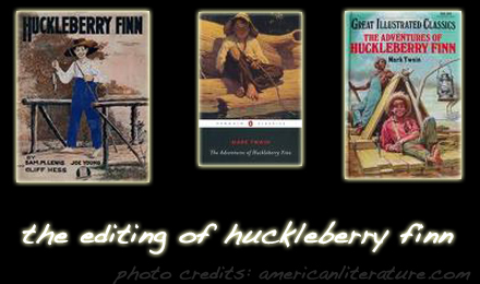 The Editing of Huckleberry Finn